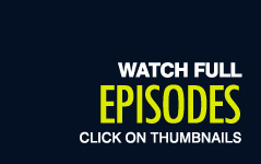Watch full episodes - click on thumbnails